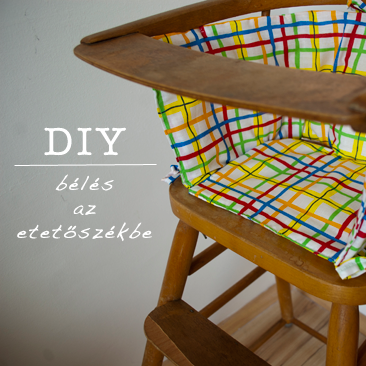 DIY: pihe-puha etetőszék