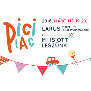 Márciusban ismét Pici Piac!