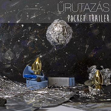 Űrutazás a Pocket Trailerrel